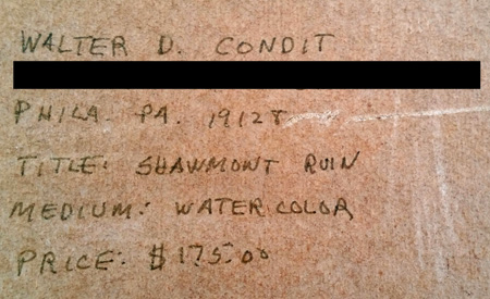 "Inscription on back of Walter Condit's ""Shawmont Ruin."""