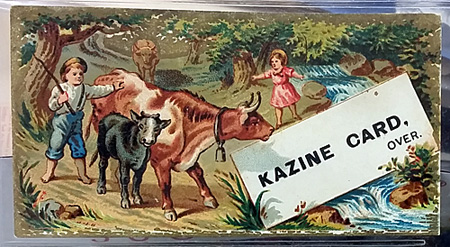 The front of one of the Kazine advertising trade cards.
